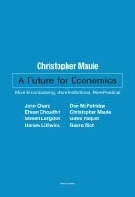 A Future for Economics: More Encompassing, More Institutional, More Practical